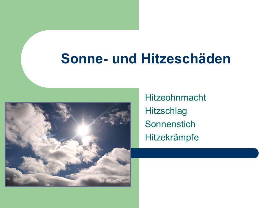 Sonne- und Hitzeschäden Hitzeohnmacht Hitzschlag Sonnenstich Hitzekrämpfe