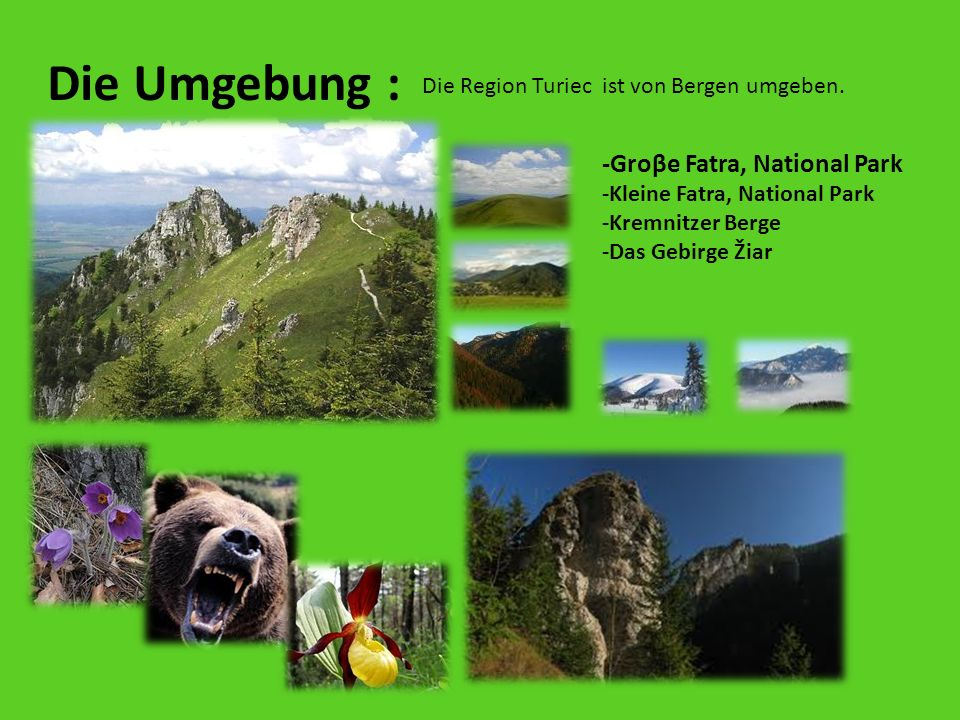 Die Umgebung : Die Region Turiec ist von Bergen umgeben.