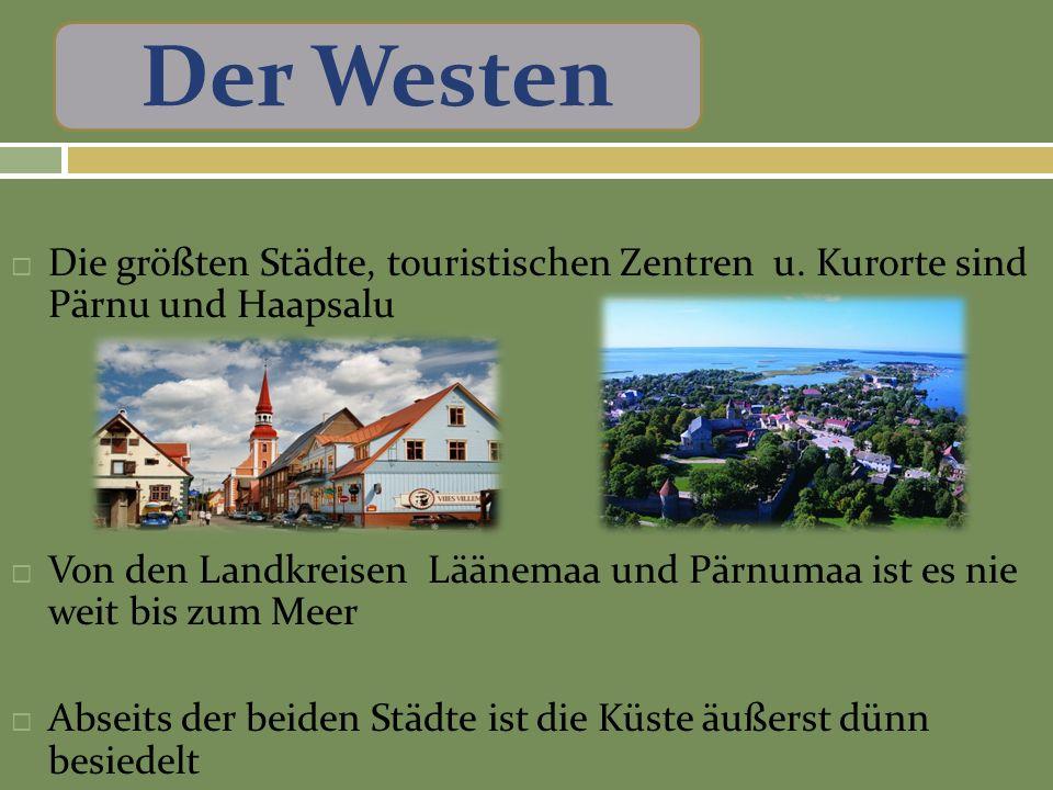 Die größten Städte, touristischen Zentren u.