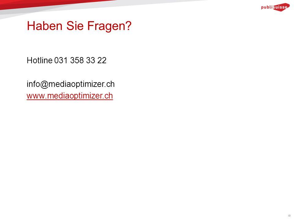 Haben Sie Fragen? Hotline 031 358 33 22 info@mediaoptimizer.ch www.mediaoptimizer.ch 8