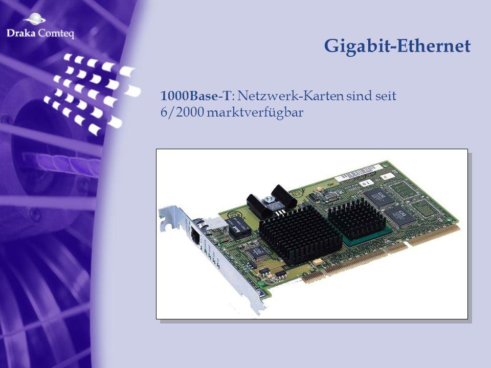Gigabit-Ethernet 1000Base-T : Netzwerk-Karten sind seit 6/2000 marktverfügbar