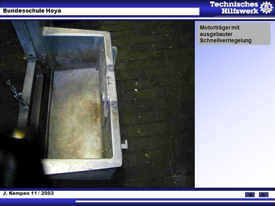 J. Kempen 11 / 2003 Bundesschule Hoya Motorträger mit ausgebauter Schnellverriegelung