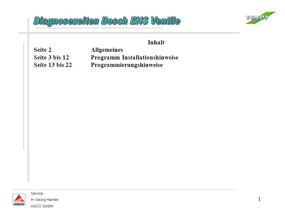 1 Service H.-Georg Harries AGCO GmbH Inhalt Seite 2Allgemeines Seite 3 bis 12Programm Installationshinweise Seite 13 bis 22Programmierungshinweise