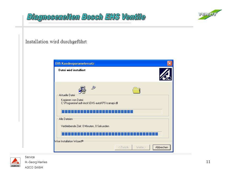 11 Service H.-Georg Harries AGCO GmbH Installation wird durchgeführt