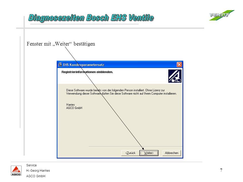 8 Service H.-Georg Harries AGCO GmbH Zielpfad auswählen – normalerweise den vorgegebenen Zielpfad mit Weiter bestätigen.