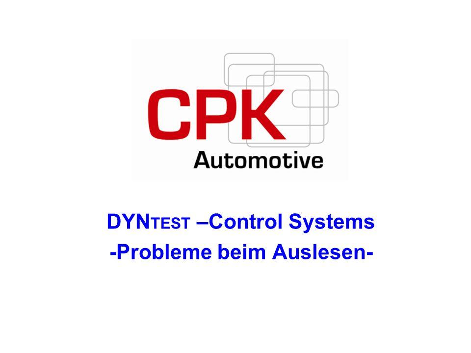 DYN TEST –Control Systems -Probleme beim Auslesen-