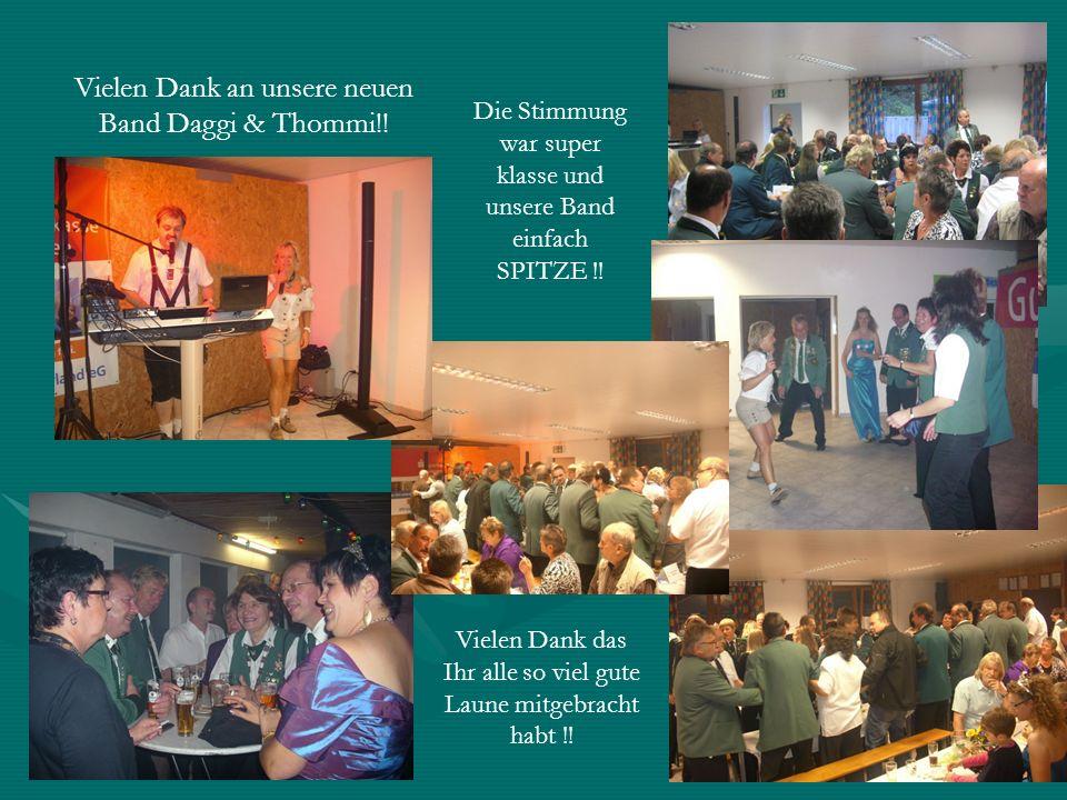 Vielen Dank das Ihr alle so viel gute Laune mitgebracht habt !! Vielen Dank an unsere neuen Band Daggi & Thommi!! Die Stimmung war super klasse und un