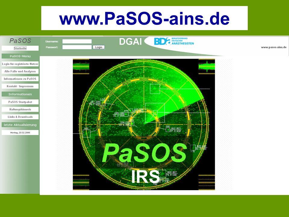 Patienten-Sicherheits-Optimierungs-System für Anästhesie, Intensivtherapie, Notfallmedizin und Schmerztherapie www.PaSOS-ains.de IRS