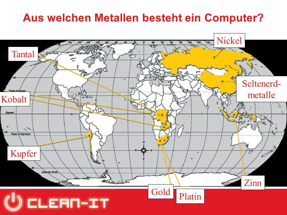 Nickel Zinn Gold Platin Kupfer Tantal Kobalt Seltenerd- metalle Aus welchen Metallen besteht ein Computer?