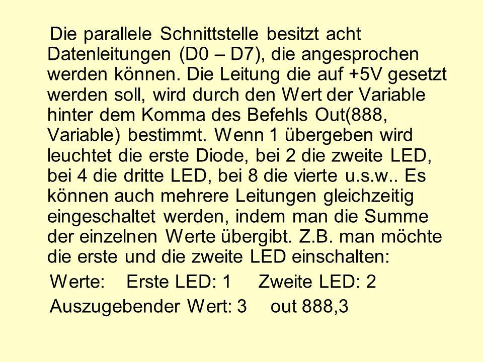 Die Leuchtdioden haben Diodeneigenschaft und leuchten, wenn ein geringer Strom von ca.