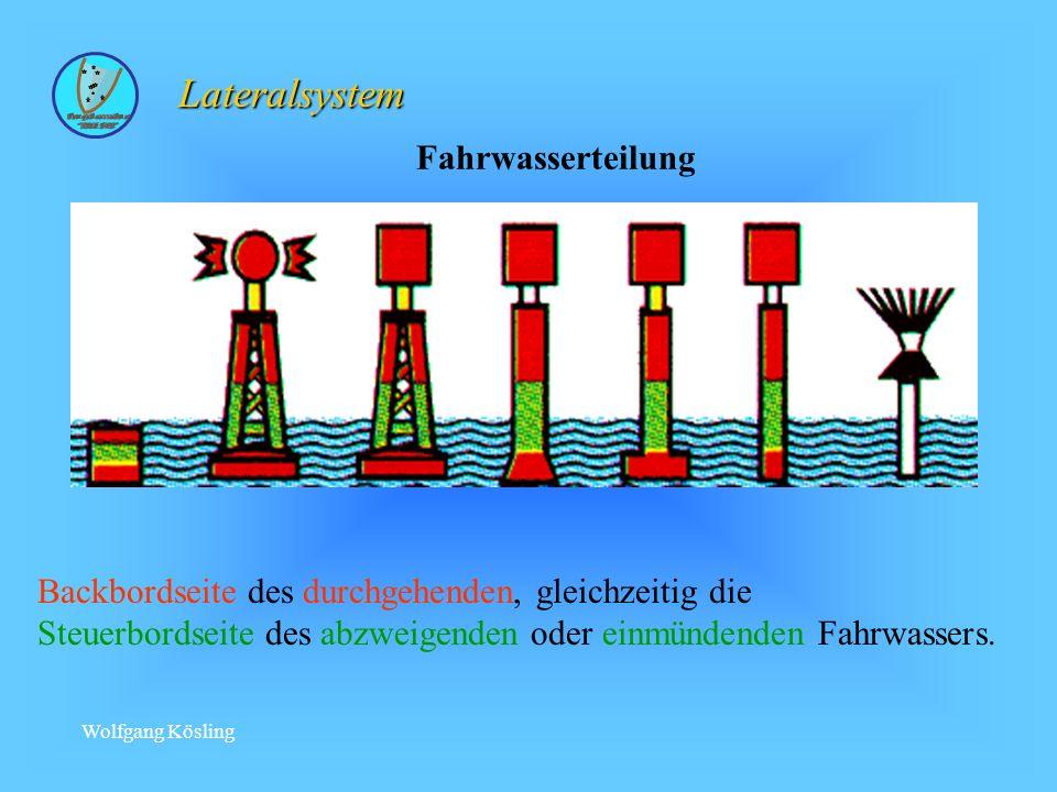 Wolfgang Kösling Backbordseite des durchgehenden, gleichzeitig die Steuerbordseite des abzweigenden oder einmündenden Fahrwassers.