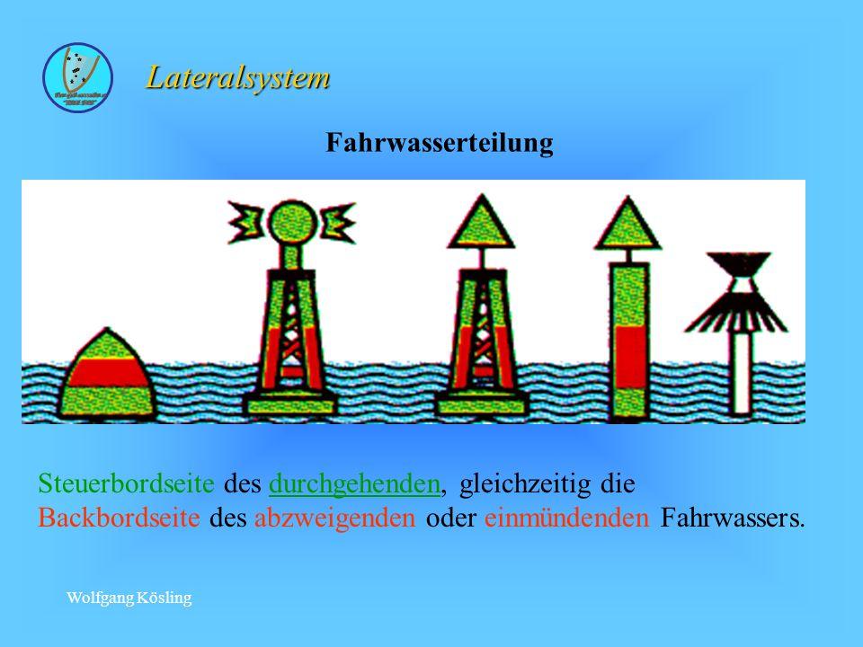 Wolfgang Kösling Steuerbordseite des durchgehenden, gleichzeitig die Backbordseite des abzweigenden oder einmündenden Fahrwassers.