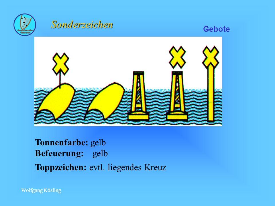 Wolfgang Kösling Tonnenfarbe: gelb Befeuerung: gelb Toppzeichen: evtl.