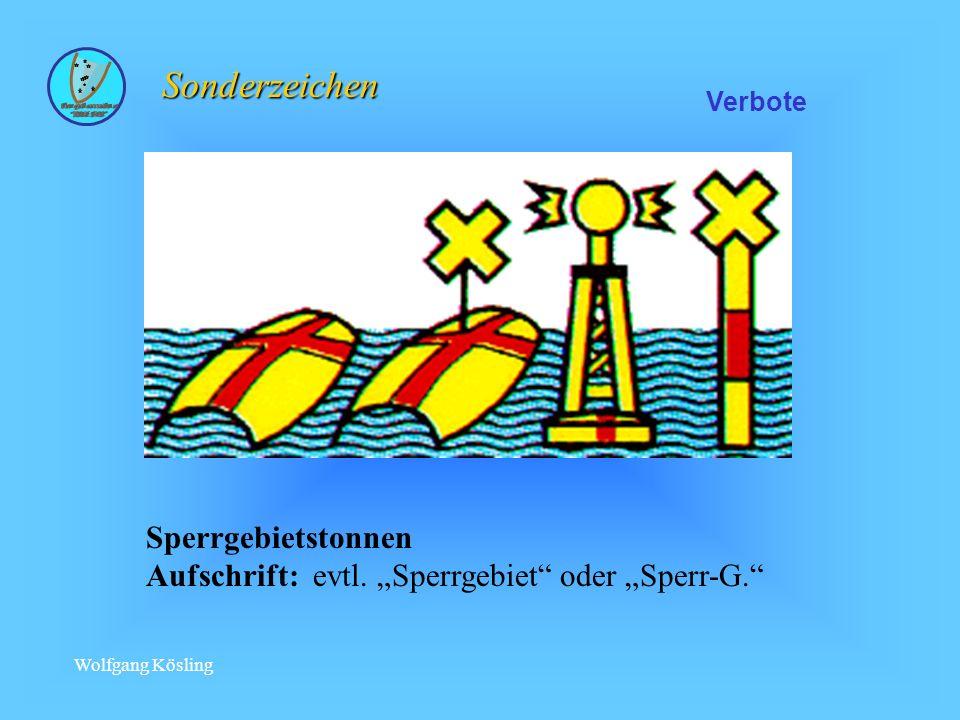 Wolfgang Kösling Sperrgebietstonnen Aufschrift: evtl.