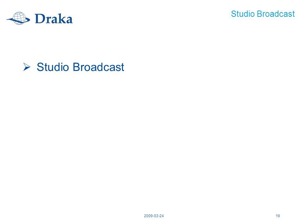 2009-03-2419 Studio Broadcast