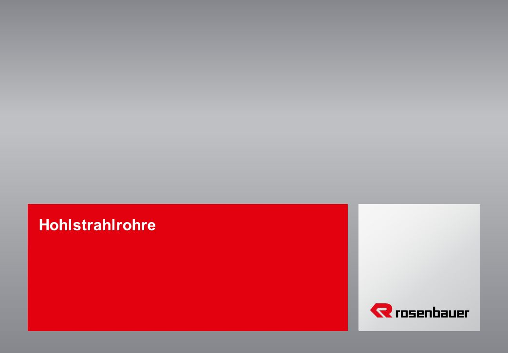 Hohlstrahlrohre