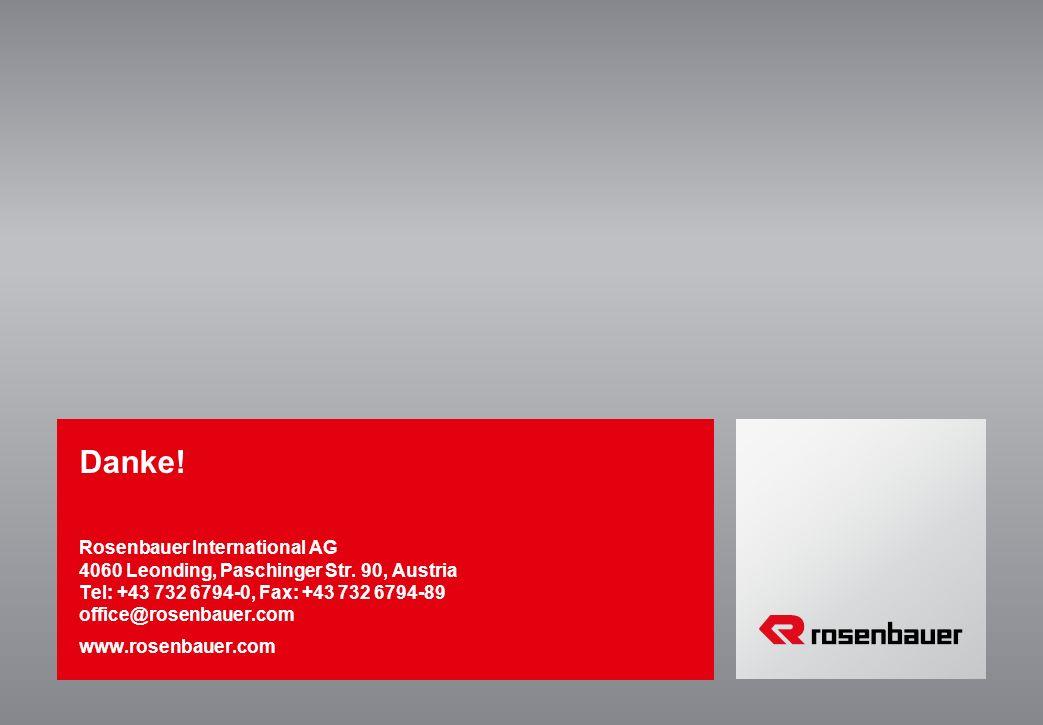 Danke! Rosenbauer International AG 4060 Leonding, Paschinger Str. 90, Austria Tel: +43 732 6794-0, Fax: +43 732 6794-89 office@rosenbauer.com www.rose