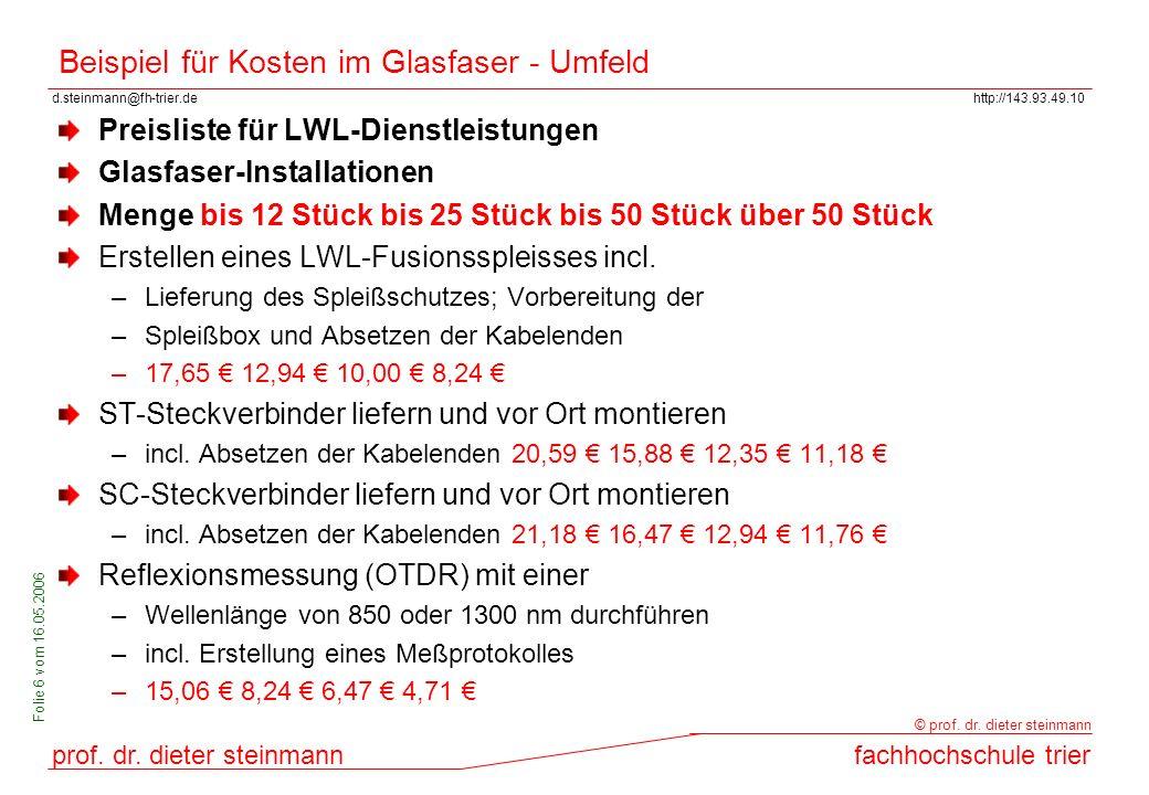 d.steinmann@fh-trier.dehttp://143.93.49.10 prof. dr. dieter steinmannfachhochschule trier © prof. dr. dieter steinmann Folie 6 vom 16.05.2006 Beispiel