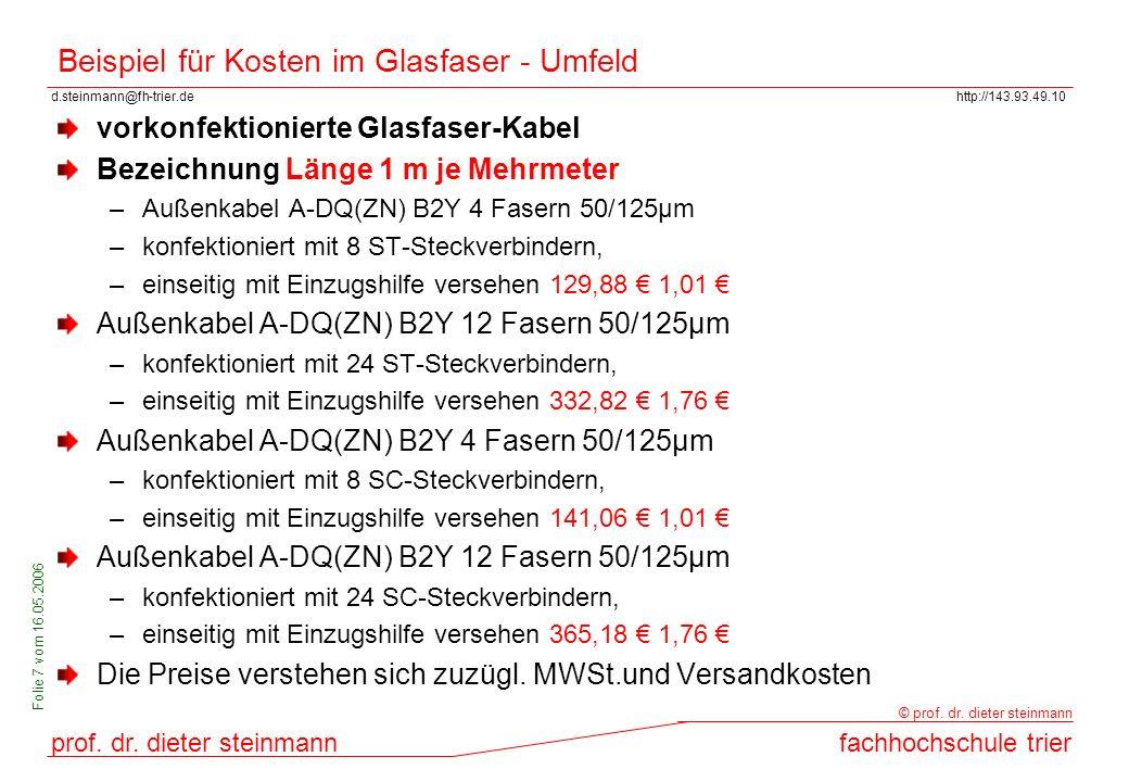 d.steinmann@fh-trier.dehttp://143.93.49.10 prof. dr. dieter steinmannfachhochschule trier © prof. dr. dieter steinmann Folie 7 vom 16.05.2006 Beispiel