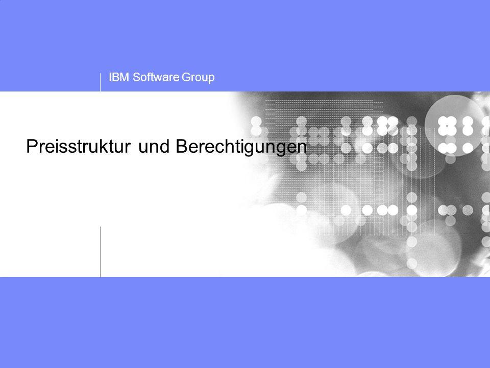 IBM Software Group Preisstruktur und Berechtigungen