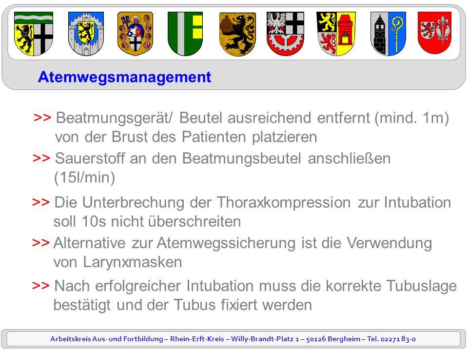 Arbeitskreis Aus- und Fortbildung – Rhein-Erft-Kreis – Willy-Brandt-Platz 1 – 50126 Bergheim – Tel. 02271 83-0 Atemwegsmanagement >> Beatmungsgerät/ B