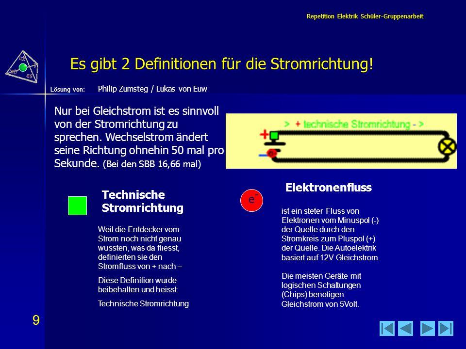 20 Lösung von: Repetition Elektrik Schüler-Gruppenarbeit Die Messgeräte kann ich einsetzen… (2) Lukas von Euw