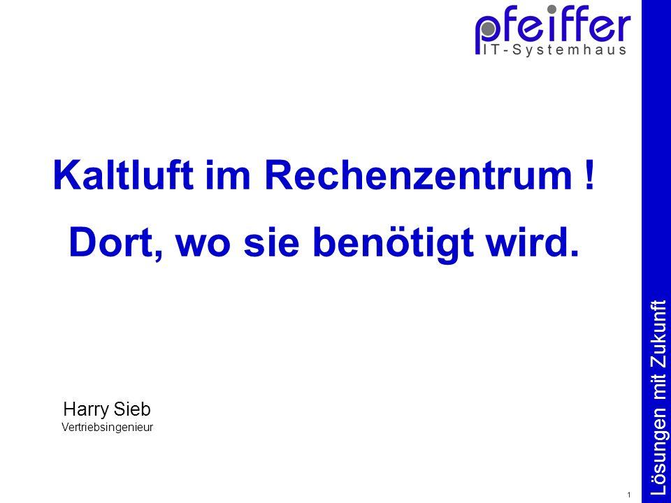Lösungen mit Zukunft 1 Kaltluft im Rechenzentrum .