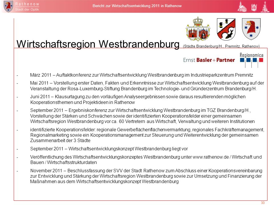 33 Bericht zur Wirtschaftsentwicklung 2011 in Rathenow Wirtschaftsregion Westbrandenburg (Städte Brandenburg/H., Premnitz, Rathenow) -März 2011 – Auft