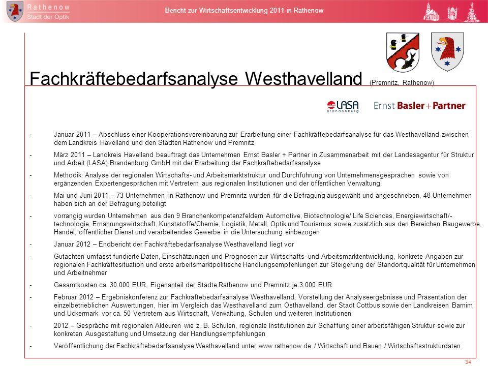 34 Bericht zur Wirtschaftsentwicklung 2011 in Rathenow Fachkräftebedarfsanalyse Westhavelland (Premnitz, Rathenow) - Januar 2011 – Abschluss einer Koo