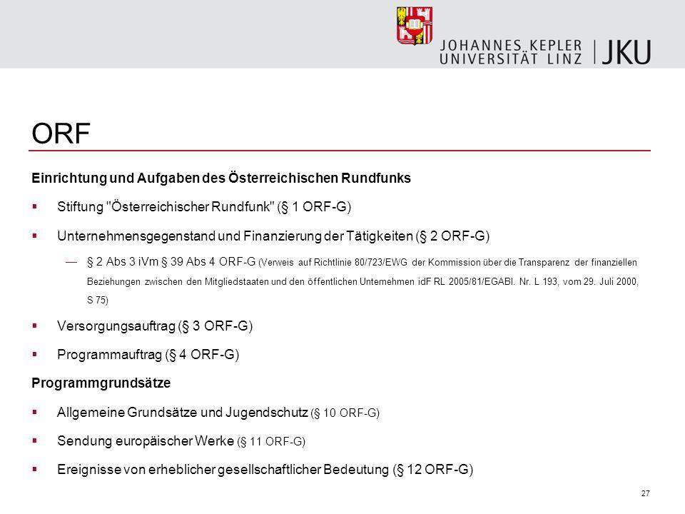 27 ORF Einrichtung und Aufgaben des Österreichischen Rundfunks Stiftung