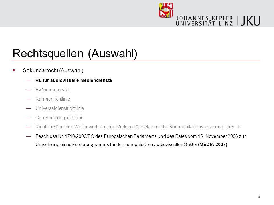 6 Rechtsquellen (Auswahl) Verfassungsrechtliche Vorgaben in Österreich Kompetenzbestimmung im B-VG Art 10 Abs 1 Z 6: Pressewesen Art 10 Abs 1 Z 9 B-VG: Post- und Fernmeldewesen umfassende Rundfunkzuständigkeit (VfSlg 2721/1954) Bundesverfassungsgesetz vom 10.