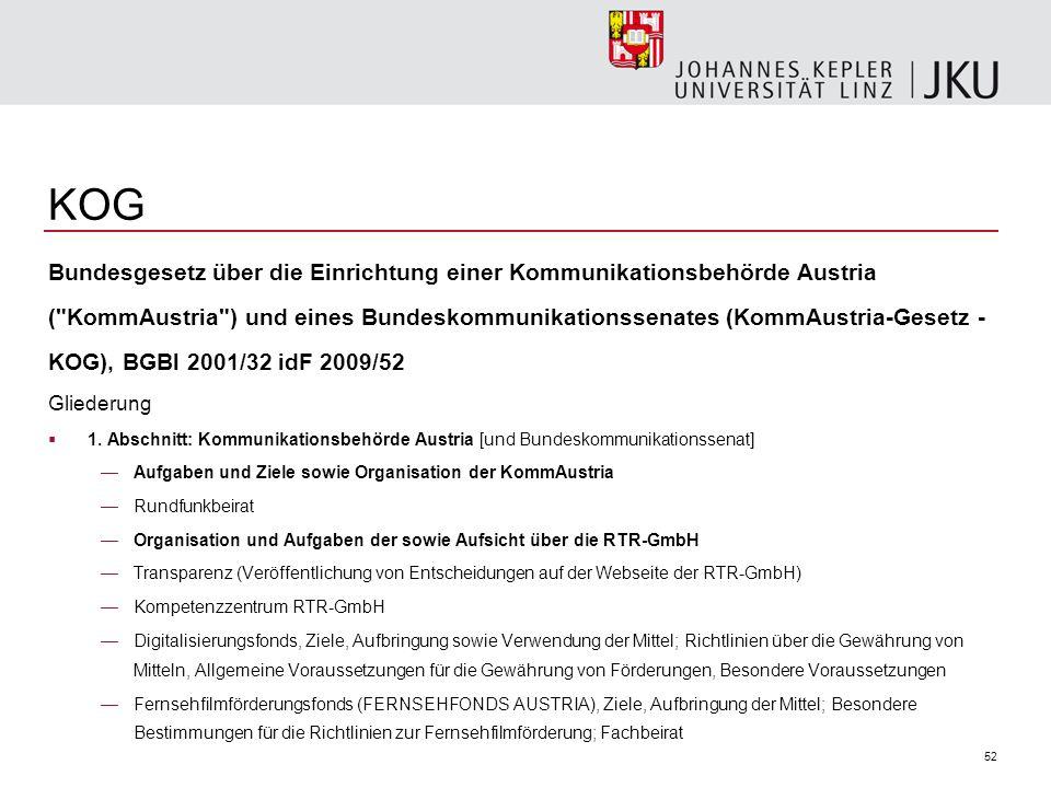 52 KOG Bundesgesetz über die Einrichtung einer Kommunikationsbehörde Austria (