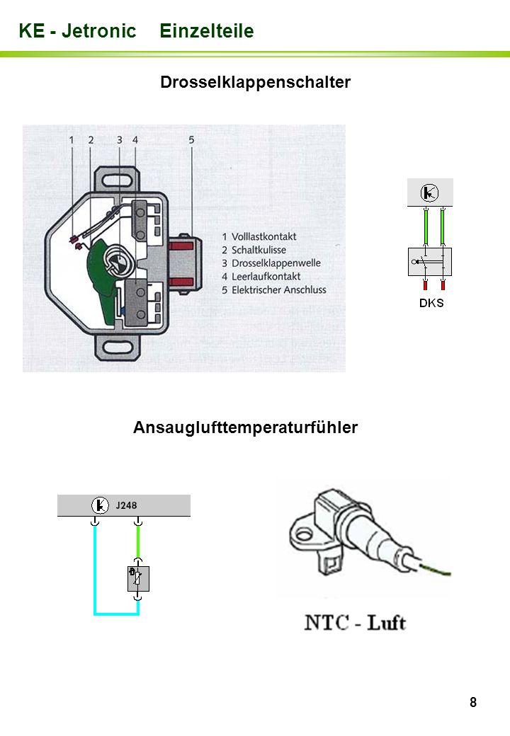 8 KE - Jetronic Einzelteile Drosselklappenschalter Ansauglufttemperaturfühler