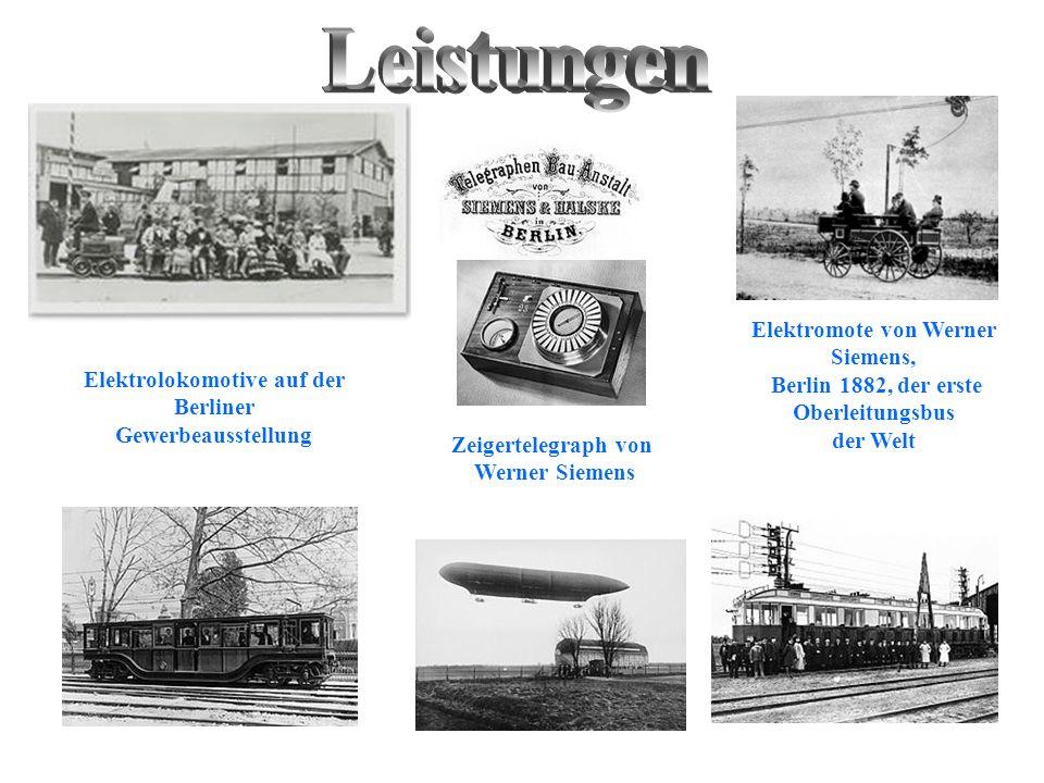 Elektrolokomotive auf der Berliner Gewerbeausstellung Elektromote von Werner Siemens, Berlin 1882, der erste Oberleitungsbus der Welt Zeigertelegraph