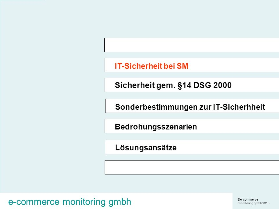 ©e-commerce monitoring gmbh 2010 e-commerce monitoring gmbh IT-Sicherheit bei SM Sicherheit gem.