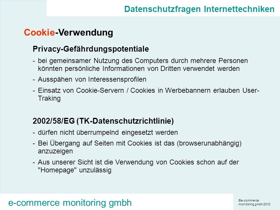 ©e-commerce monitoring gmbh 2010 e-commerce monitoring gmbh Cookie-Verwendung Privacy-Gefährdungspotentiale -bei gemeinsamer Nutzung des Computers dur
