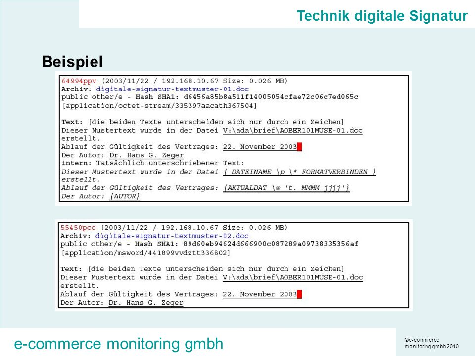 ©e-commerce monitoring gmbh 2010 e-commerce monitoring gmbh Beispiel Technik digitale Signatur