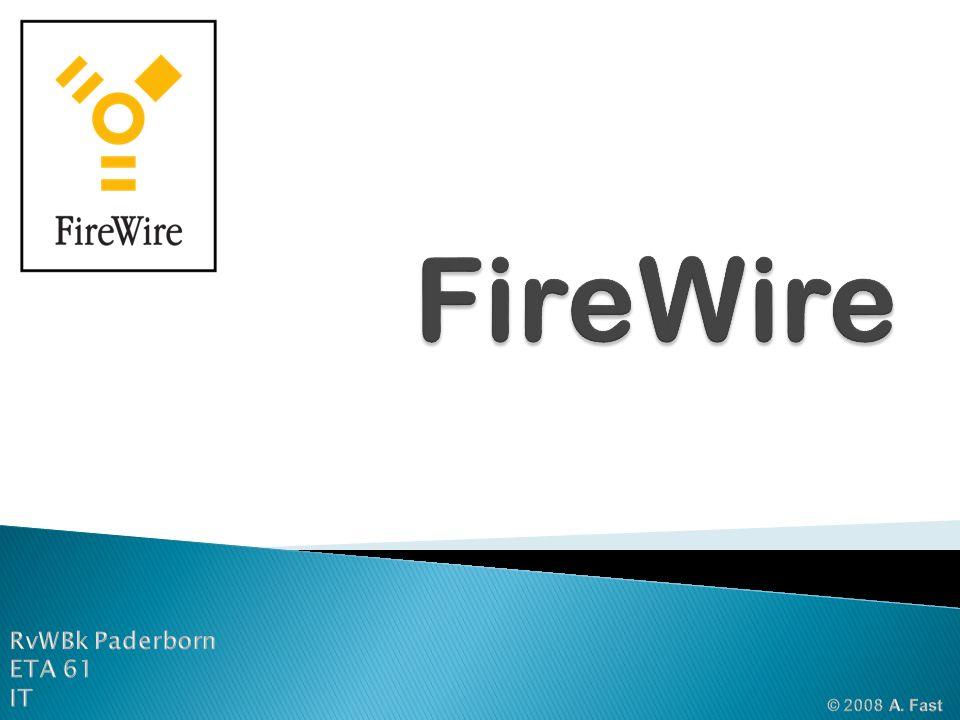 1.0 Was ist FireWire.