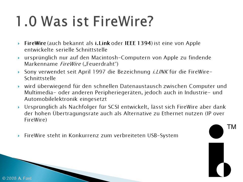 maximal sind 63 Geräte pro Bus möglich FireWire IEEE 1394b unterstützt Ringtopologie bis zu 1.023 Busse können mit Brücken verbunden werden, so dass insgesamt (63·1023=) 64.449 Geräte verbunden werden können Anders als der Universal Serial Bus (USB) erlaubt FireWire die direkte Kommunikation aller Geräte untereinander (Peer-to- Peer) ohne einen Host(-Rechner)