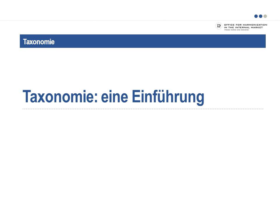 Was ist die Taxonomie?