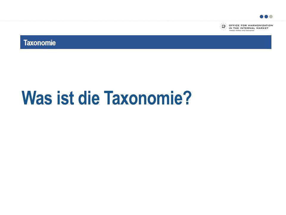 Vorteile einer taxonomierten Klassifikation Verbesserungen VORTEILE 13