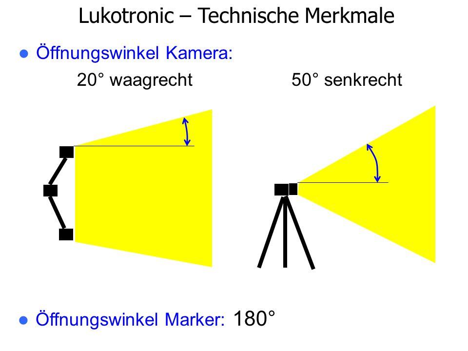 Öffnungswinkel Kamera: 20° waagrecht 50° senkrecht Lukotronic – Technische Merkmale Öffnungswinkel Marker: 180°
