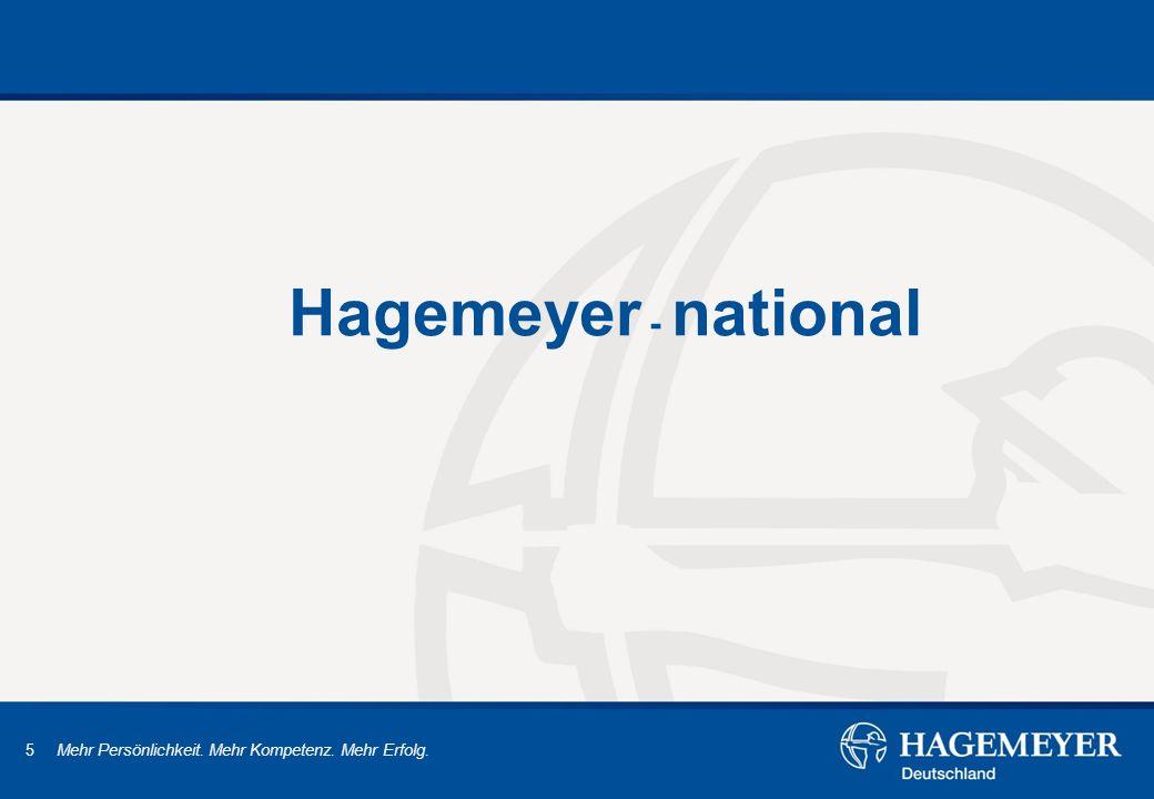 5 Mehr Persönlichkeit. Mehr Kompetenz. Mehr Erfolg. Hagemeyer - national