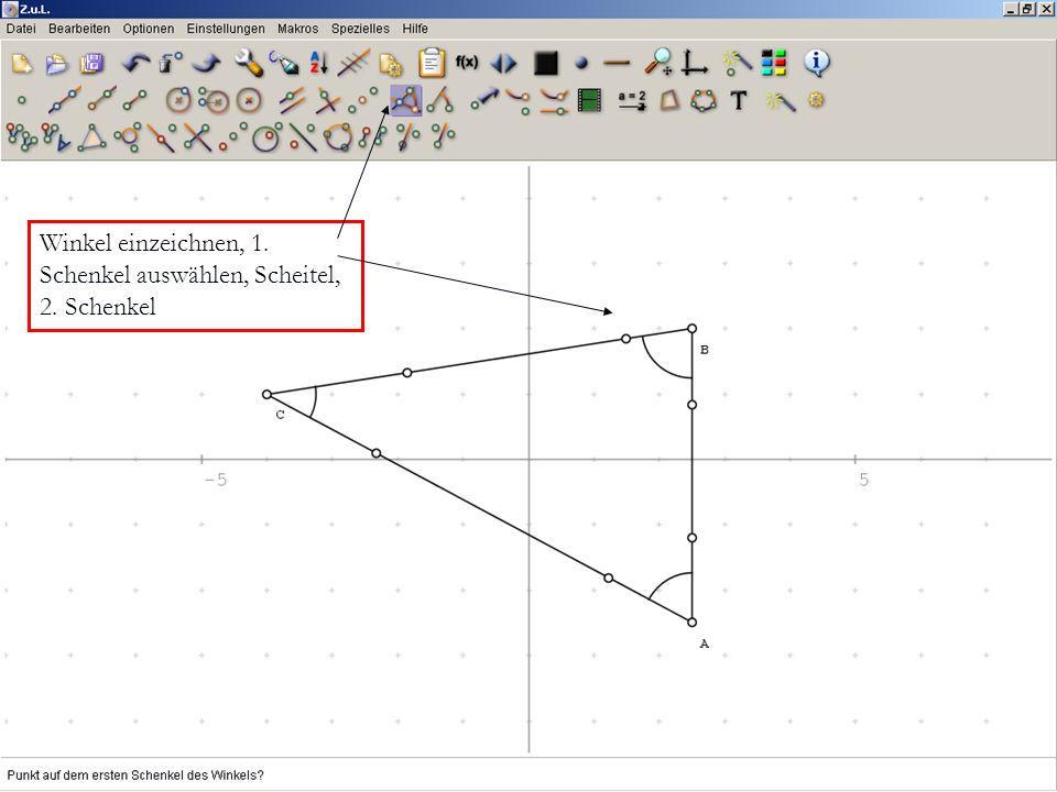 Winkel einzeichnen, 1. Schenkel auswählen, Scheitel, 2. Schenkel