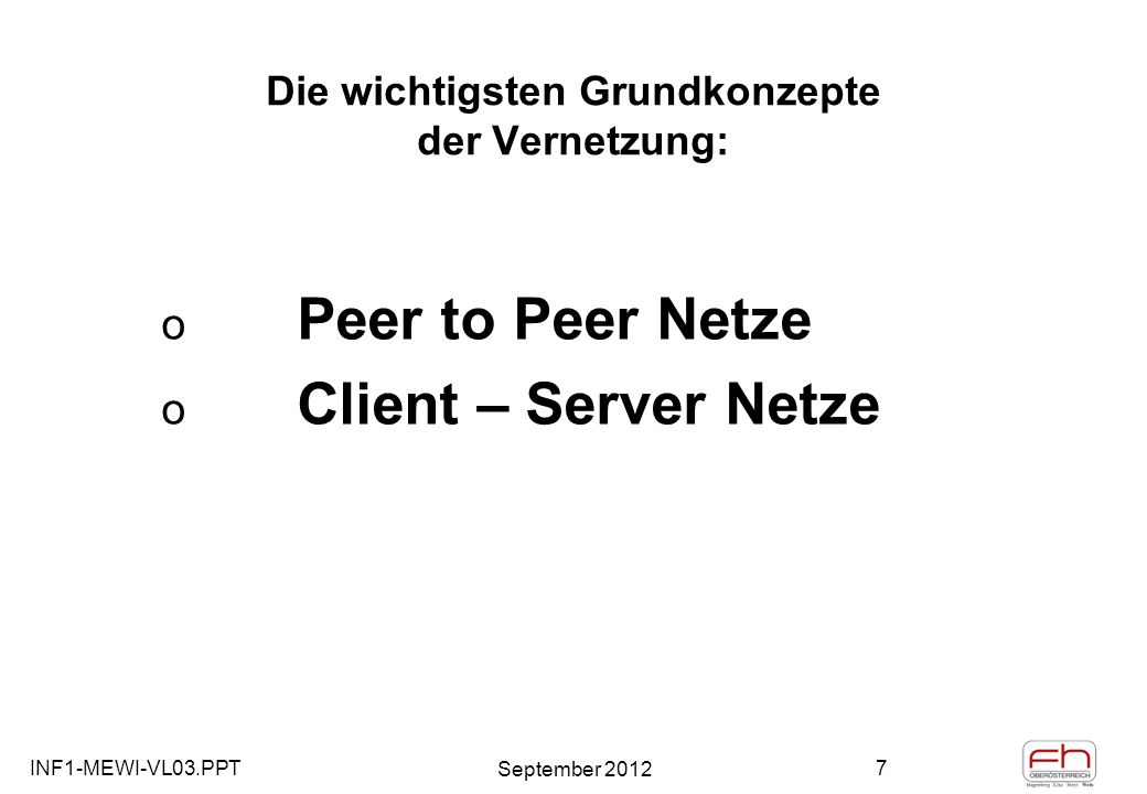 INF1-MEWI-VL03.PPT September 2012 68 Das INTERNET Protokolle - TCP / IP