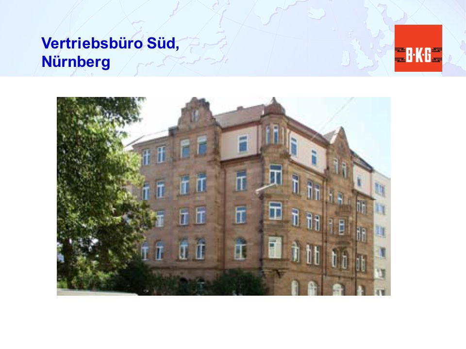 Vertriebsbüro Süd, Nürnberg