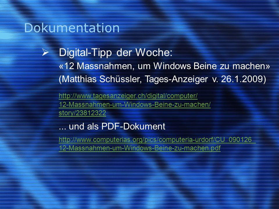 Dokumentation Digital-Tipp der Woche: «12 Massnahmen, um Windows Beine zu machen» (Matthias Schüssler, Tages-Anzeiger v.