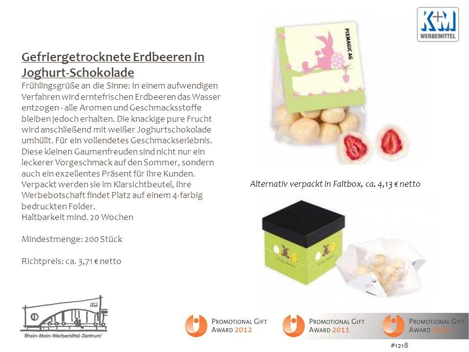 Gefriergetrocknete Erdbeeren in Joghurt-Schokolade Frühlingsgrüße an die Sinne: In einem aufwendigen Verfahren wird erntefrischen Erdbeeren das Wasser entzogen - alle Aromen und Geschmacksstoffe bleiben jedoch erhalten.