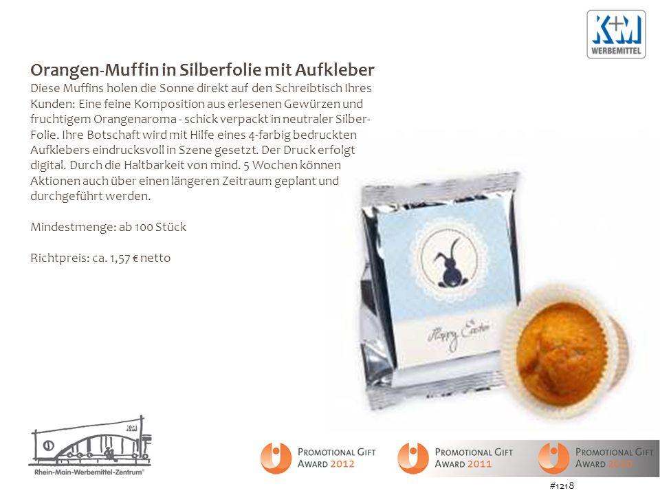 Orangen-Muffin in Silberfolie mit Aufkleber Diese Muffins holen die Sonne direkt auf den Schreibtisch Ihres Kunden: Eine feine Komposition aus erlesenen Gewürzen und fruchtigem Orangenaroma - schick verpackt in neutraler Silber- Folie.