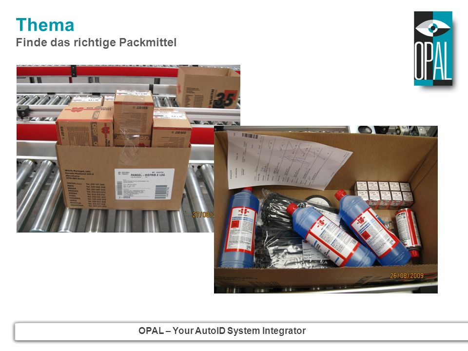 OPAL – Your AutoID System Integrator OPAL Associates AG Motorenstrasse 116 CH-8620 Wetzikon Tel: +41(0)44 931 12 22 Fax: +41(0)44 931 12 20 Email: info@opal.ch www.opal.ch OPAL Associates ApS www.opalaps.dk OPAL Associates GmbH Am Vögelisberg 5 D-78479 Reichenau Tel: +49(0)7534 999 560 Fax: +49(0)7534 999 5699 Email: info@opalgmbh.de www.opalgmbh.de OPAL Associates GesmbH Donaufelderstrasse 101/2/8 A-1210 Wien Tel: +43(0)1 270 03 13 Fax: +43(0)1 270 03 15 Email info@opalgmbh.at www.opalgmbh.at ADC Distribution GmbH Max-Planck-Strasse 9-13 D-85716 Unterschleissheim Tel: +49(0)89 552 634 0 Fax: +49(0)89 552 634 29 Email: info@adc-distribution.de www.adc-distribution.de OPAL Associates SA www.opalsa.ch OPAL Solutions GmbH www.opal-solutions.de www.opal-holding.com OPAL Associates GmbH Ludwig-Erhard-Strasse 38-40 D-64653 Lorsch OPAL Associates GmbH Osterholder Allee 2 D-25421 Pinneberg www.barcode-shop.comwww.sap-autoid.com
